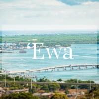 メレの中のハワイ百景~オアフ島エワ