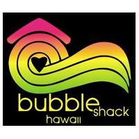 バブルシャック・ハワイ